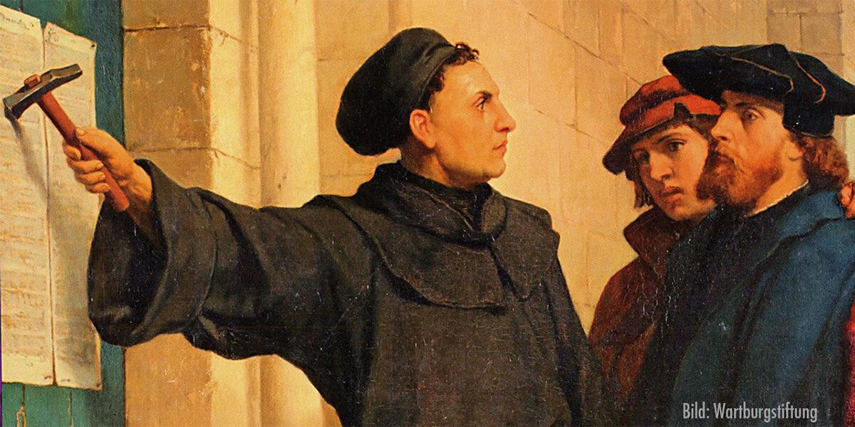 Mit dem Anschlag der 95 Thesen nimmt die Reformation ihren Anfang